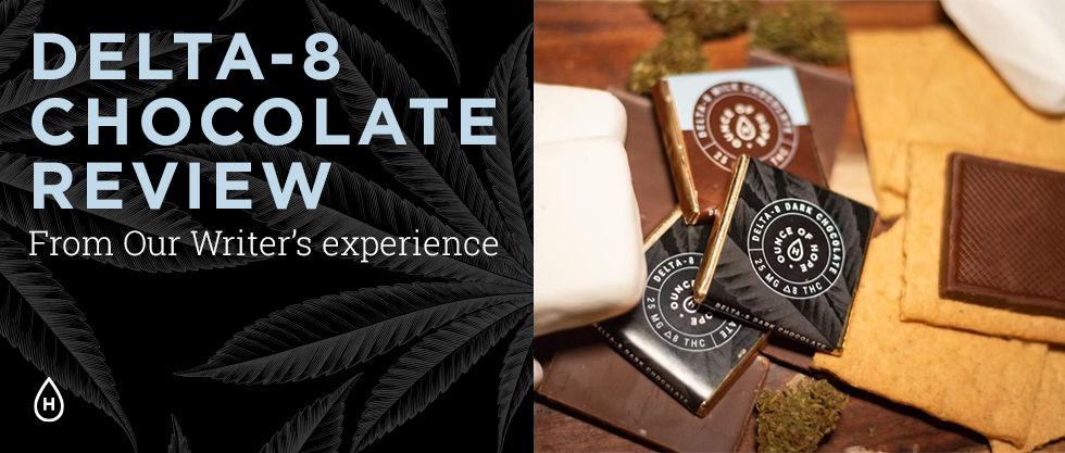 Delta 8 Chocolate Review: My Complete Experience