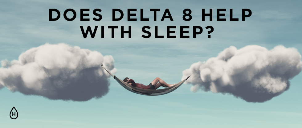 does delta 8 help with sleep? featured image